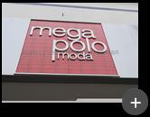 Letreiro para loja atacadista Mega Polo Moda