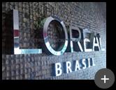 Letreiro de aço inoxidável com acabamento polido em alto brilho instalado para empresa de cosméticos L´ORÉAL BRASIL